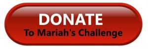 Donate to Mariahs Challenge